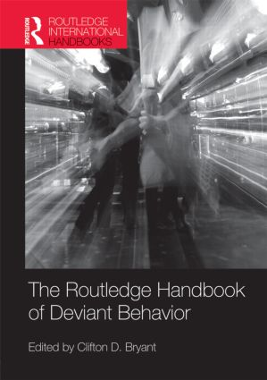 Routledge Handbook of Deviant Behavior (Hardback) book cover