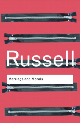 Marriage and Morals: 1st Edition (Paperback) book cover