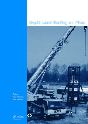 Rapid Load Testing on Piles (Hardback) book cover