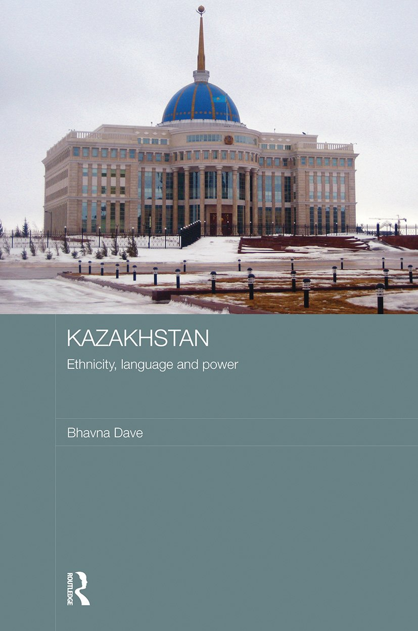 Kazakhstan - Ethnicity, Language and Power (Paperback) book cover