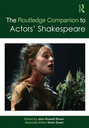 The Routledge Companion to Actors' Shakespeare (Hardback) book cover
