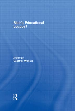 Blair's Educational Legacy? (Hardback) book cover