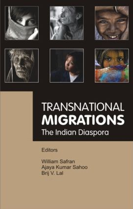 Transnational Migrations: The Indian Diaspora, 1st Edition (Hardback) book cover