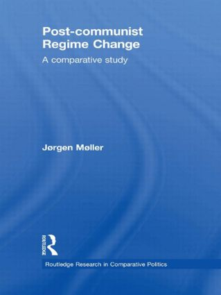 Post-communist Regime Change: A Comparative Study (Hardback) book cover