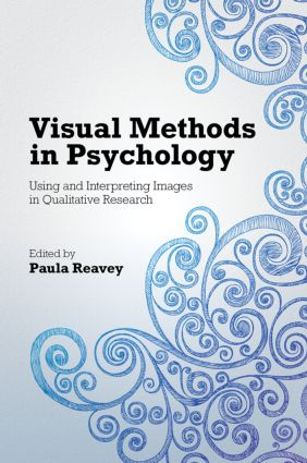 Visual Methods in Psychology: Using and Interpreting Images in Qualitative Research (Hardback) book cover