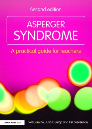 Asperger Syndrome: A Practical Guide for Teachers, 2nd Edition (Paperback) book cover