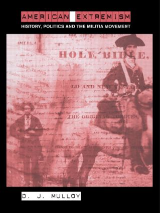 American Extremism: History, Politics and the Militia Movement book cover