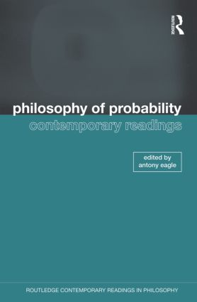 Philosophy of Probability: Contemporary Readings (Paperback) book cover