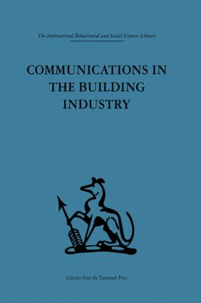 Communications in the Building Industry: The report of a pilot study (Paperback) book cover