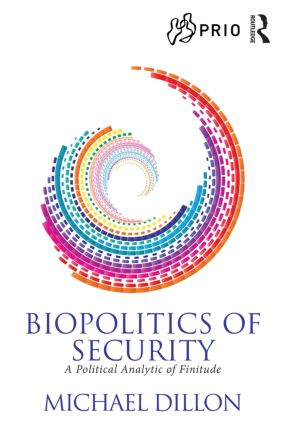 Biopolitics of Security: A Political Analytic of Finitude (Paperback) book cover