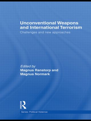 Unconventional Weapons and International Terrorism: Challenges and New Approaches (Hardback) book cover