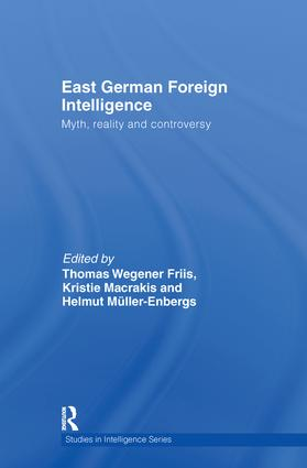 East German Foreign Intelligence: Myth, Reality and Controversy (Hardback) book cover