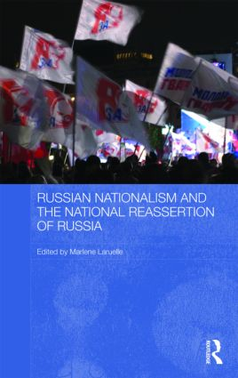 Russian Nationalism and the National Reassertion of Russia: 1st Edition (Hardback) book cover