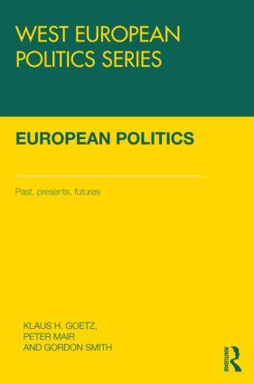 European Politics: Pasts, presents, futures book cover