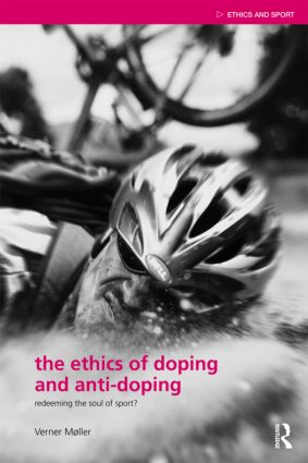The Ethics of Doping and Anti-Doping