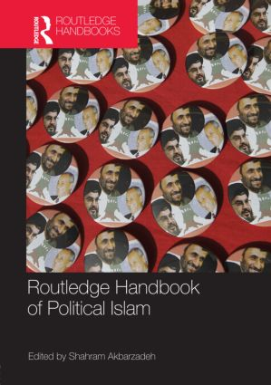 Routledge Handbook of Political Islam (Hardback) book cover