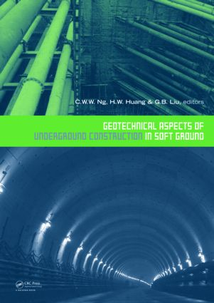 Geotechnical Aspects of Underground Construction in Soft Ground: Proceedings of the 6th International Symposium (IS-Shanghai 2008), 1st Edition (Hardback) book cover