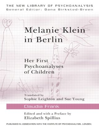 Melanie Klein in Berlin: Her First Psychoanalyses of Children (Paperback) book cover
