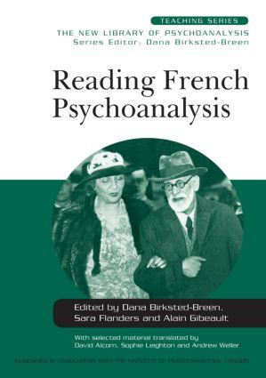 Reading French Psychoanalysis