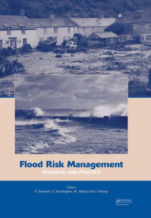 Flood Risk Management: Research and Practice: Extended Abstracts Volume (332 pages) + full paper CD-ROM (1772 pages), 1st Edition (Hardback) book cover