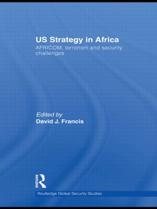 US Strategy in Africa: AFRICOM, Terrorism and Security Challenges (Hardback) book cover