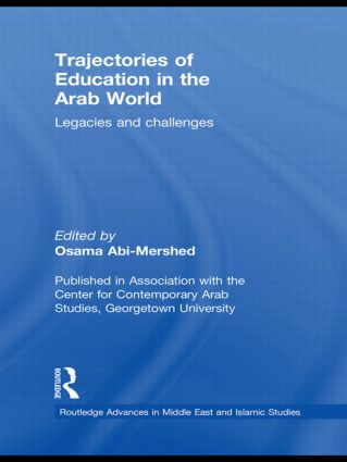 Trajectories of Education in the Arab World: Legacies and Challenges book cover