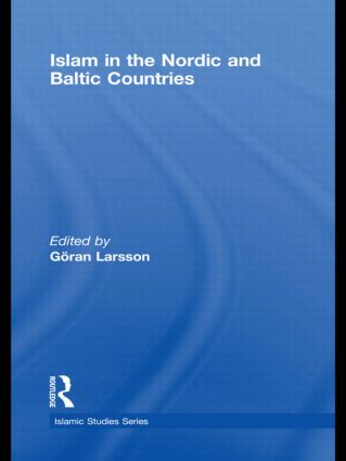 Islam in the Nordic and Baltic Countries: 1st Edition (Hardback) book cover
