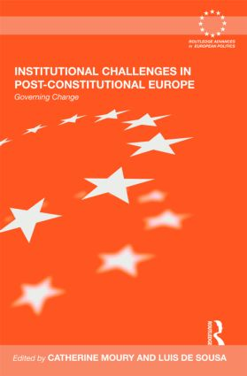 Institutional Challenges in Post-Constitutional Europe: Governing Change (Hardback) book cover