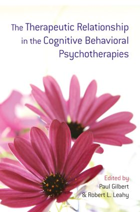 The Therapeutic Relationship in the Cognitive Behavioral Psychotherapies: 1st Edition (Paperback) book cover