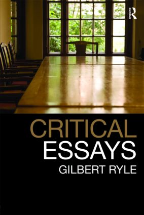 Critical Essays: Collected Papers Volume 1 (Paperback) book cover
