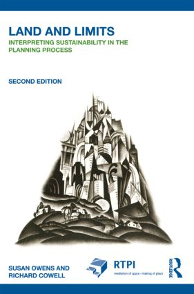 Land and Limits: Interpreting Sustainability in the Planning Process book cover