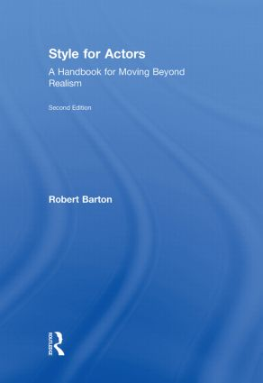 Style For Actors: A Handbook for Moving Beyond Realism, 1st Edition (Hardback) book cover