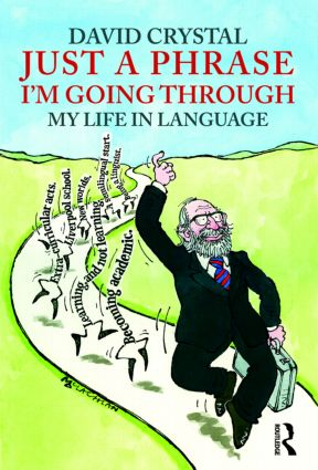 Just A Phrase I'm Going Through: My Life in Language (Paperback) book cover