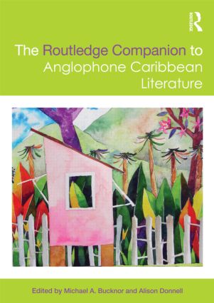 The Routledge Companion to Anglophone Caribbean Literature (Hardback) book cover