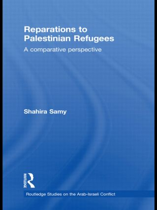 Reparations to Palestinian Refugees: A Comparative Perspective (Hardback) book cover