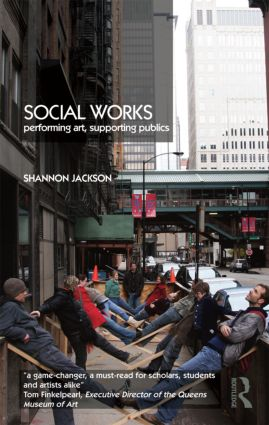Social Works: Performing Art, Supporting Publics book cover