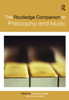 The Routledge Companion to Philosophy and Music (Hardback) book cover