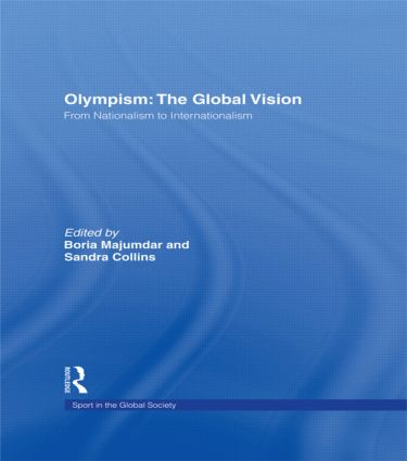 Olympism: The Global Vision: From Nationalism to Internationalism book cover