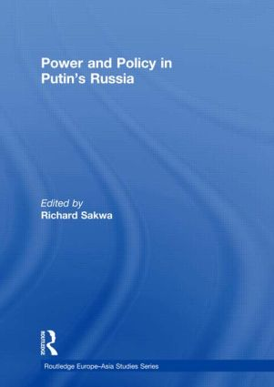 Power and Policy in Putin's Russia (Hardback) book cover