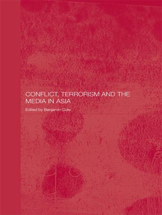 Conflict, Terrorism and the Media in Asia (Paperback) book cover