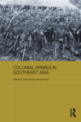 Colonial Armies in Southeast Asia: 1st Edition (Paperback) book cover