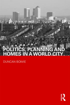 Politics, Planning and Homes in a World City (Paperback) book cover