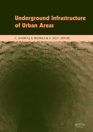 Underground Infrastructure of Urban Areas: Book + CD-ROM, 1st Edition (Hardback) book cover