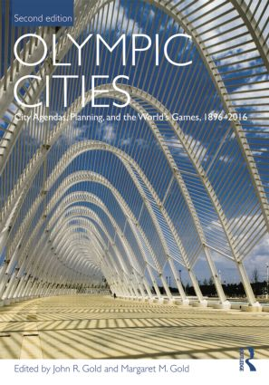Olympic Cities: City Agendas, Planning, and the World's Games, 1896 – 2016, 2nd Edition (Paperback) book cover