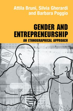 Gender and Entrepreneurship: An Ethnographic Approach (Paperback) book cover