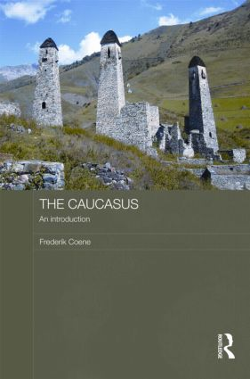 The Caucasus - An Introduction book cover