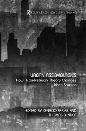 Urban Assemblages: How Actor-Network Theory Changes Urban Studies (Hardback) book cover