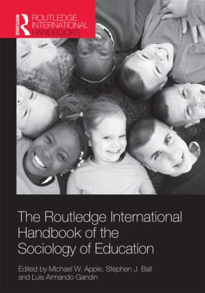 The Routledge International Handbook of the Sociology of Education (Hardback) book cover