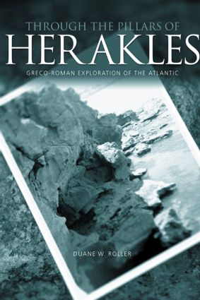 Through the Pillars of Herakles: Greco-Roman Exploration of the Atlantic, 1st Edition (Paperback) book cover