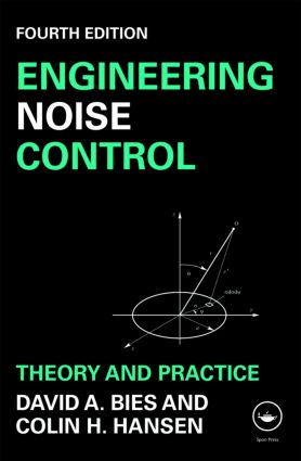 Engineering Noise Control: Theory and Practice, Fourth Edition, 4th Edition (Paperback) book cover
